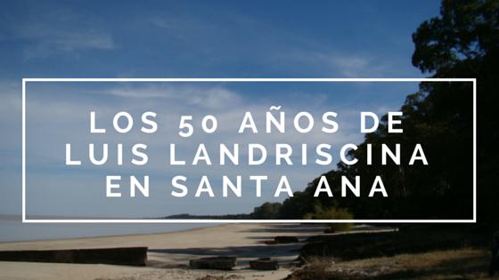 Los 50 años de amor de Landriscina por Santa Ana