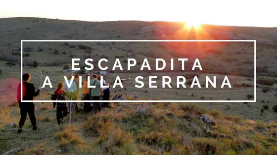 ¿Cómo convencer a alguien de que Villa Serrana es la mejor opción para un fin de semana?