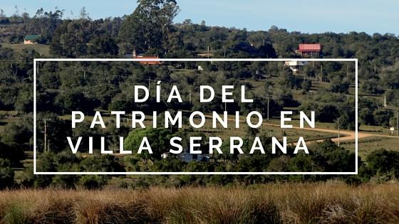 Día del Patrimonio: Actividades de Villa Serrana