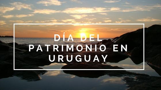 Día del Patrimonio: Actividades en todo Uruguay
