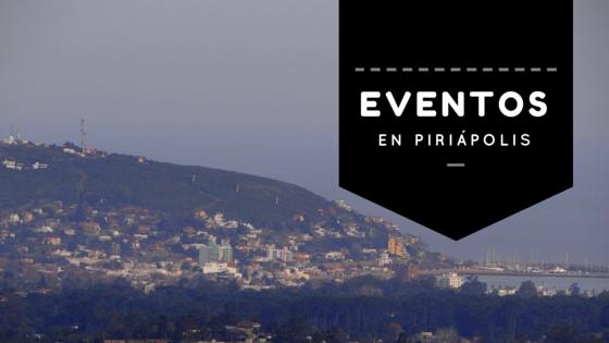 Eventos en Piriápolis!