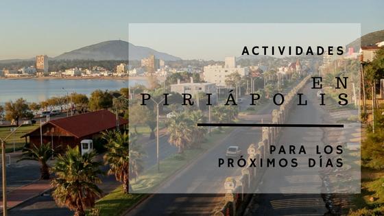 Próximas actividades en Piriápolis!
