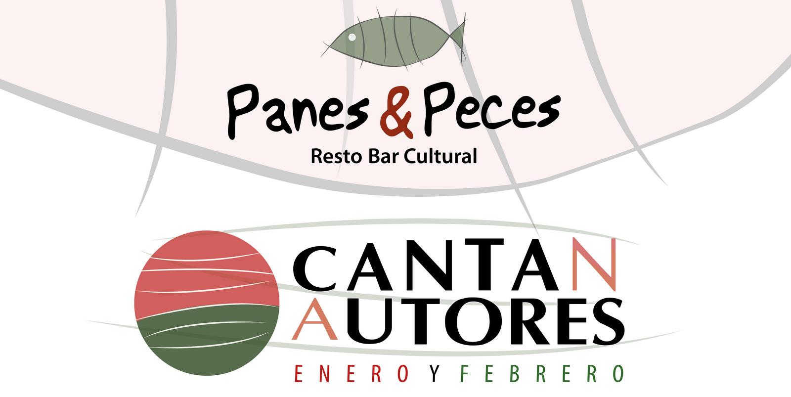 Ciclo Cantan Autores en Panes & Peces!