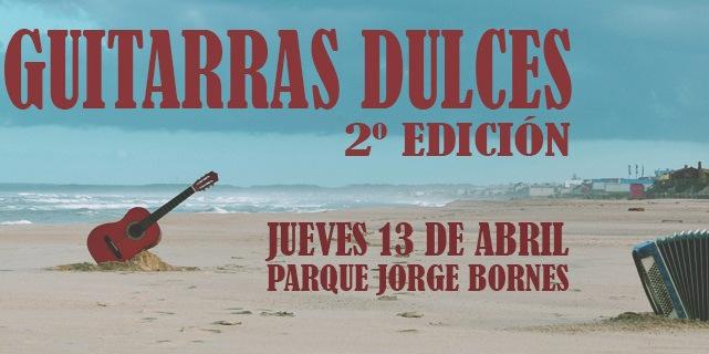 Guitarras Dulces 2017!